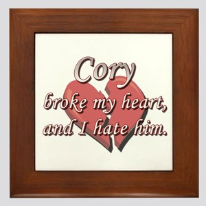 Cory broke my heart and I hate him Framed Tile