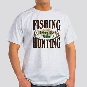 Fishing Hunting Nothing Else Matters Light T-Shirt