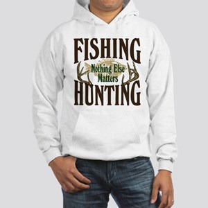 Fishing Hunting Nothing Else Matters Hooded Sweats