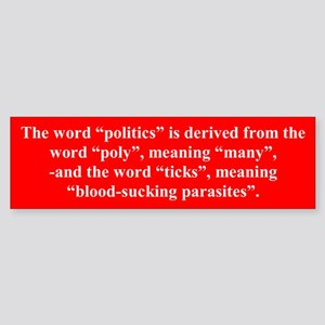 """Blood-Sucking Parasites"" Bumper Sticker"