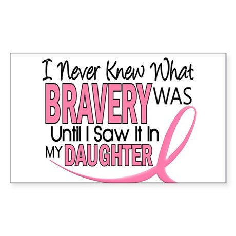 Bravery (Daughter) Breast Cancer Sticker (Rectangl