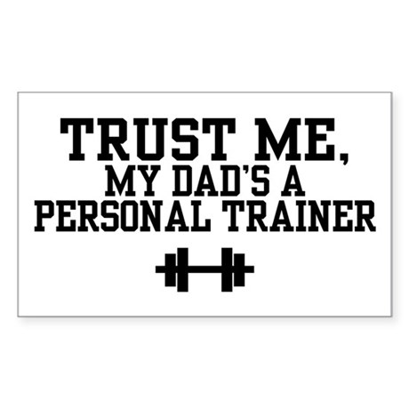 My Dad's a Personal Trainer Rectangle Sticker