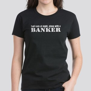 Feel Safe with a Banker Women's Dark T-Shirt