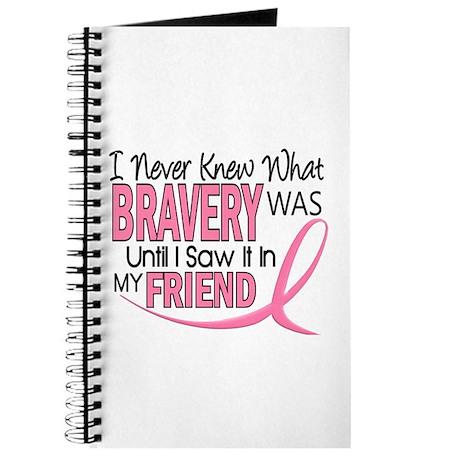 Bravery (Friend) Breast Cancer Journal