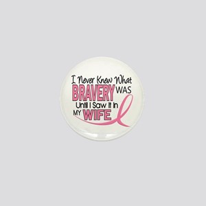 Bravery (Wife) Breast Cancer Support Mini Button