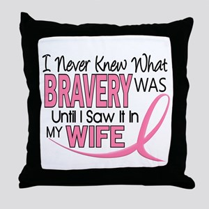 Bravery (Wife) Breast Cancer Support Throw Pillow