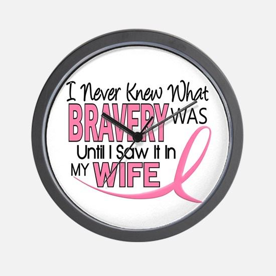 Bravery (Wife) Breast Cancer Support Wall Clock