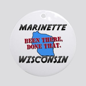 marinette wisconsin - been there, done that Orname