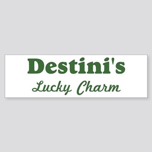 Destinis Lucky Charm Bumper Sticker