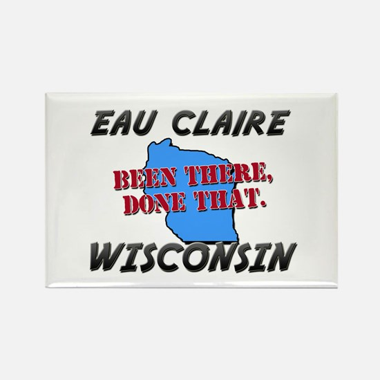 eau claire wisconsin - been there, done that Recta