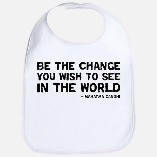Quote - Gandhi - Change Bib