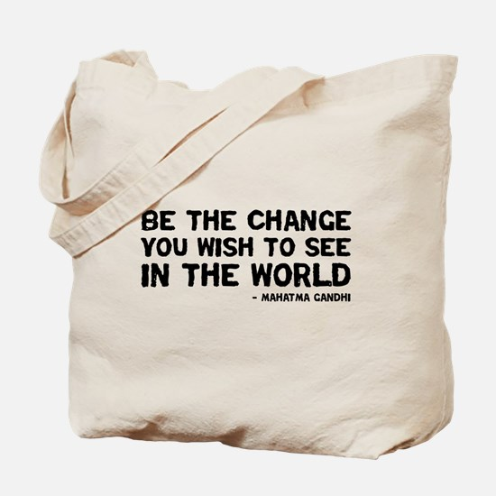Quote - Gandhi - Change Tote Bag