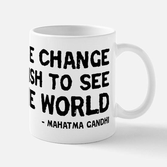 Quote - Gandhi - Change Mug