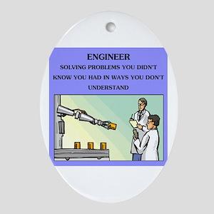 engineer engineering joke Oval Ornament