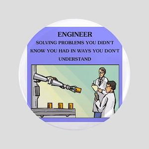 "engineer engineering joke 3.5"" Button"