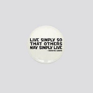 Quote - Gandhi - Live Simply Mini Button