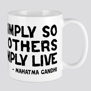 Quote - Gandhi - Live Simply Mug