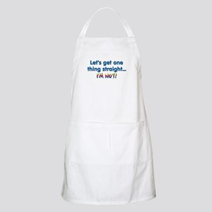 Let's get one thing straight Apron