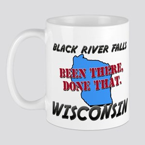 black river falls wisconsin - been there, done tha