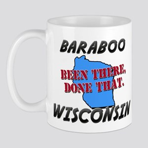 baraboo wisconsin - been there, done that Mug