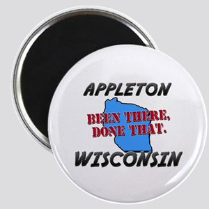 appleton wisconsin - been there, done that Magnet