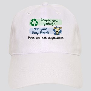 Pets are Not Disposable Hat