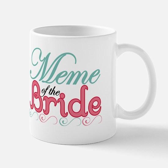Meme of the Bride Mug