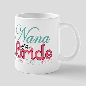 Nana of the Bride Mug