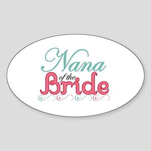 Nana of the Bride Oval Sticker