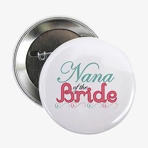 """Nana of the Bride 2.25"""" Button"""