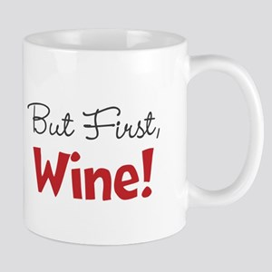 But First Wine Mugs
