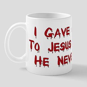 Jesus Doesn't Love Me Mug