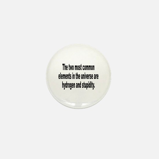 Stupidity in the Universe Humor Mini Button
