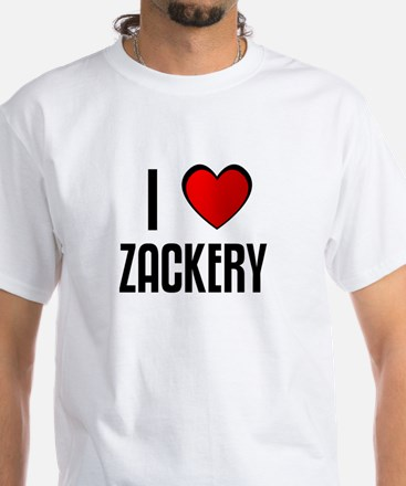 I LOVE ZACKERY White T-Shirt