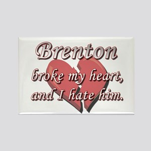 Brenton broke my heart and I hate him Rectangle Ma