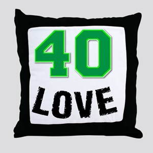 40 LOVE Throw Pillow