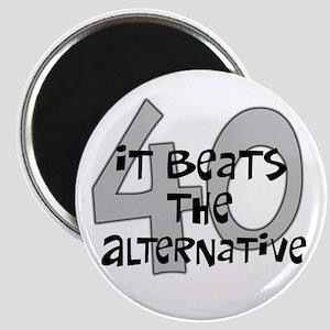 40th birthday alternative Magnet