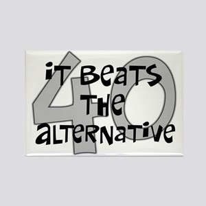40th birthday alternative Rectangle Magnet
