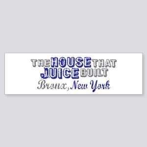 House that Juice Built Bumper Sticker