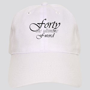 40th birthday f-word Cap