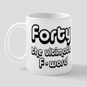 40th birthday f-word Mug