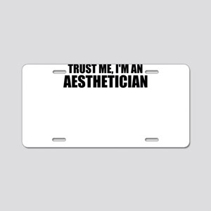 Trust Me, I'm An Aesthetician Aluminum License