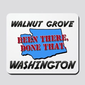 walnut grove washington - been there, done that Mo