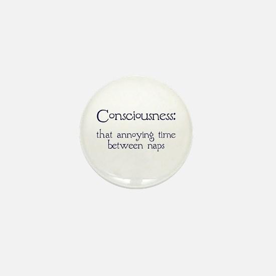 Consciousness Naps Mini Button