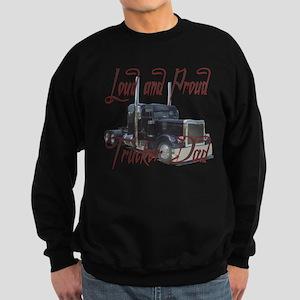 Loud and Proud Trucker Dad Sweatshirt (dark)