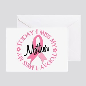I Miss My Mother 2 BREAST CANCER Greeting Card