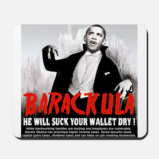 Obama Blood Sucking Socialist Mousepad
