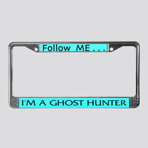 I'm A Ghost Hunter License Plate Frame