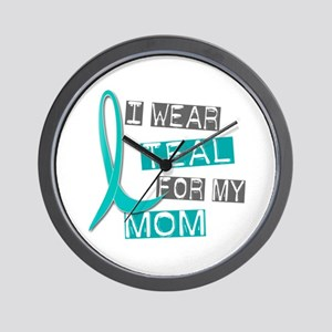 I Wear Teal For My Mom 37 Wall Clock