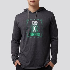 I Just Need Tennis Sport Playe Long Sleeve T-Shirt